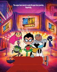 فلم الكرتون انطلاق ابطال التايتنز إلى الافلام Teen Titans Go To the Movies 2018 مترجم